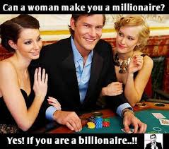 Casino Movie Memes - can a woman make you a millionaire vegas casino memes