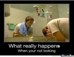 Looking In The Mirror Meme - what really happens when you er not looking at the mirror by amr