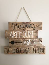 lake house sign last name established sign life is better at