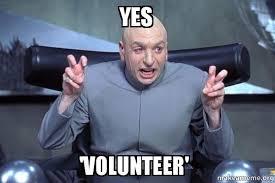 Volunteer Meme - yes volunteer dr evil austin powers make a meme
