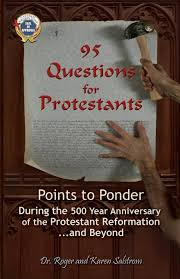 95 questions for protestants points to ponder during the 500 year