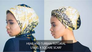 video tutorial turban style hijab and turban style using a square scarf youtube