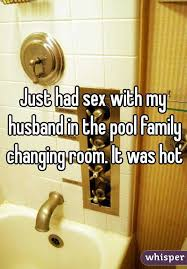 Had Sex With My Husband In The Pool Family Changing Room It Was Hot - Family sex room