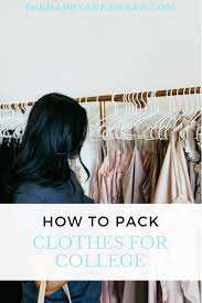 how to pack clothes for college u2014 the happy arkansan eastern