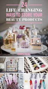 24 life changing ways to store your beauty products mini loaf