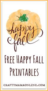 Celebrating Home Decor Happy Fall Card U0026 Home Decor Free Printables Get In The Autumn