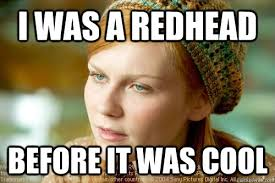 Mary Jane Memes - i was a redhead before it was cool mad mary jane quickmeme
