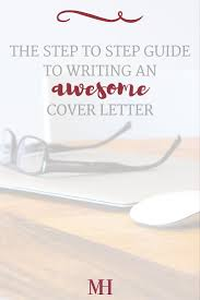 Career Cover Letter The 25 Best Writing A Cover Letter Ideas On Pinterest Cover