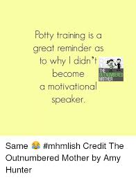 Potty Training Memes - potty training is a great reminder as to why i didn t become a
