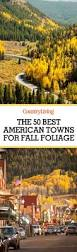 best 25 fall foliage map ideas on pinterest foliage tours new