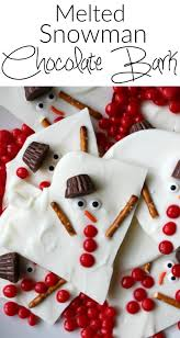 melted snowman chocolate bark recipe easy holiday desserts
