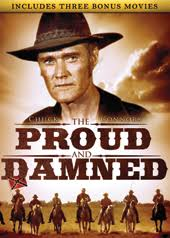 the proud and the damned plus 3 bonus movies dvd