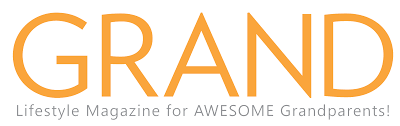grand the lifestyle magazine for awesome grandparents