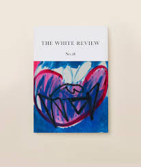 the white review u2013 arts u0026 literaturethe white review