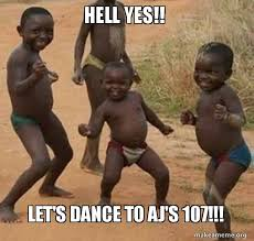 Hell Yes Meme - hell yes let s dance to aj s 107 dancing black kids make