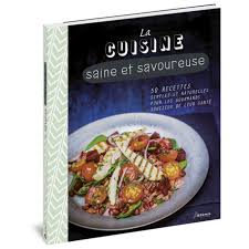 cuisine saine cuisine saine et savoureuse la
