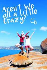 aren u0027t we all a little crazy the strange silly and lovely from