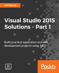 visual studio 2015 solutions part 1 video packt books