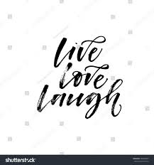 Live Love And Laugh by Live Love Laugh Poster Hand Drawn Stock Vector 524605663
