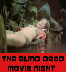 Blind Terror The Oak Drive In Blind Dead Movie Night 2 Return Of The Evil