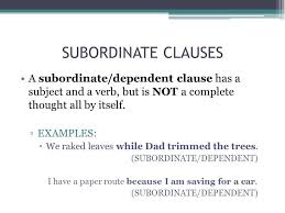 subordinate clause example the main and subordinate clause