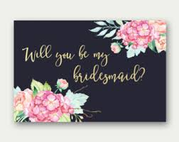 bridesmaid invitation will you be my bridesmaid printable bridesmaid card