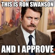 I Approve Meme - this is ron swanson and i approve advice ron swanson quickmeme