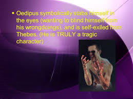 Oedipus Blinds Himself A Brief Summary Of Oedipus Rex Ppt Online Download