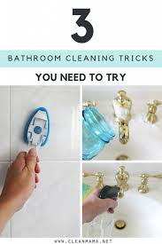 Bathtub Cleaning Tricks 3 Bathroom Cleaning Tricks You Need To Try Clean Mama