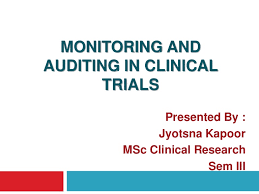 monitoring report template clinical trials monitoring and auditing in clinical trials