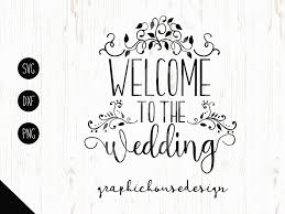 wedding svg welcome to the wedding bride svg wood sign design