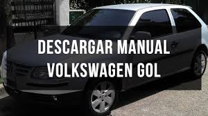 descargar manual volkswagen gol youtube