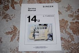 professional full edition service manual for singer class 14u