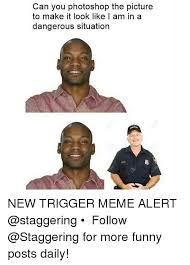 Best Daily Memes - 25 best memes about triggered meme triggered memes