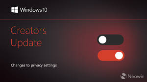 Privacy by Windows 10 Creators Update A Closer Look At Changes To Privacy