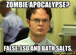 Bath Salts Meme - zombie apocalypse false lsd and bath salts meme factory