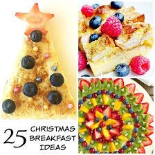 25 delicious holiday breakfast ideas happy hooligans