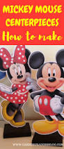 Mickey Mouse Center Pieces How To Make Mickey Mouse Clubhouse Charactor Centrepieces Free