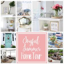 joyful summer home tour 2017 white lane decor