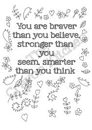 quote coloring sheet you are braver than you by thecrayonkitchen