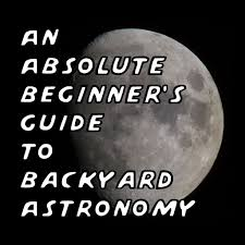 how to get started in amateur astronomy 14 steps with pictures