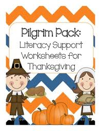 pilgrim pack literacy worksheets to support thanksgiving lessons