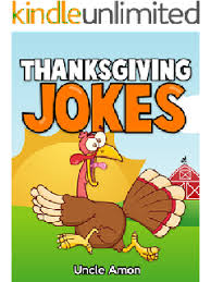 thanksgiving jokes thanksgiving jokes for kindle