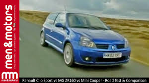renault clio sport 2004 renault clio sport vs mg zr160 vs mini cooper road test
