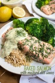 dill mustard baked salmon with lemon mustard dill sauce recipe