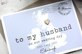 to my on our wedding day card personalised to my husband on our wedding day card by paper and