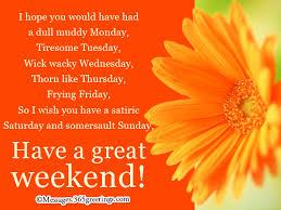 happy weekend wishes 365greetings
