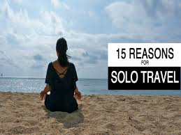 travel alone images 15 reasons for solo travel grrrl traveler jpg