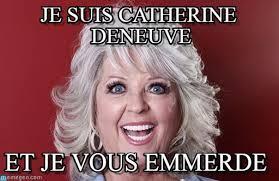 Paula Dean Meme - je suis catherine deneuve paula deen meme on memegen