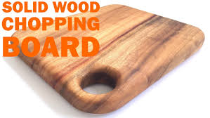 how to make a solid wood chopping board youtube how to make a solid wood chopping board